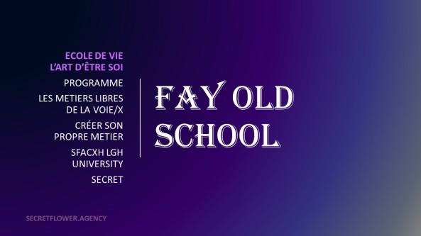 Fay Old School